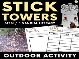 Outdoor STEM Activity - Stick Towers - Science, Math, & Financial Literacy