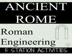 Ancient Rome: Ancient Rome Engineering Station Activities/gallery walk