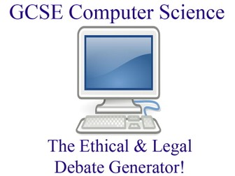 GCSE Computer Science - Ethical & Legal Debate Generator
