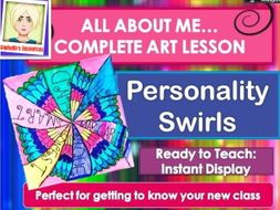 PERSONALITY SWIRLS -  COMPLETE ART  LESSON FOR A NEW CLASS