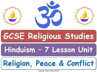 GCSE Hinduism - Religion, Peace & Conflict (7 Lessons)