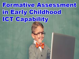 Formative Assessment in Early Childhood Education ICT