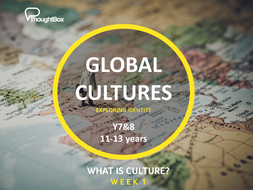 Global Cultures - Y7&8 - Exploring what culture means