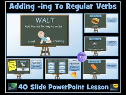 Verbs: Adding -ing To Regular Verbs (Present Continuous Tense) PowerPoint Lesson