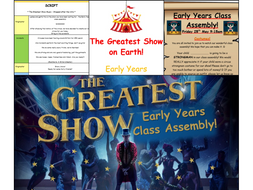 Class Assembly - THE GREATEST SHOW! (links to the Greatest Showman)