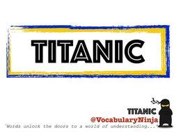 Titanic Topic Vocabulary Pack