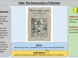 2. The Persecution of Witches -OCR GCE J411 9-1 The Elizabethans 1580-1603 Section 4