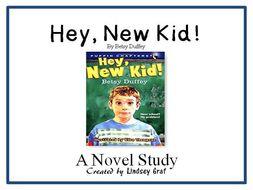 Hey, New Kid! - Novel Study