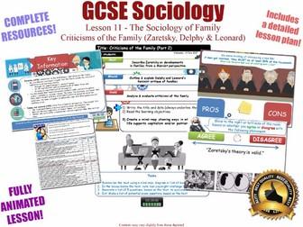 Zaretsky, Delphy and Leonard - Criticisms of the Family (II)- L11/20 [ WJEC EDUQAS GCSE Sociology ]