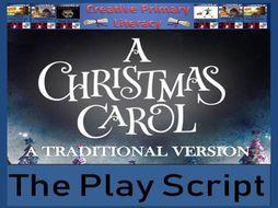 KS2 / KS3 Drama - A Christmas Carol - A Traditional Version Play Script