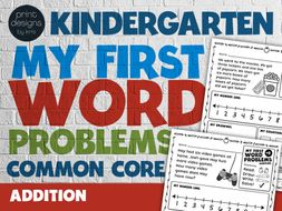 Kindergarten Word Problems Common Core Standard • My First Word Problems Addition - SET 1