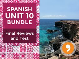 Spanish Unit 10 Bundle: Final Review and Test