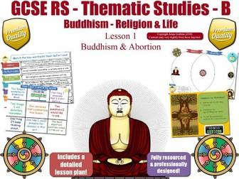 Abortion -  Comparing Buddhist & Christian Views (GCSE RS - Buddhism - Religion & Life) L1/7