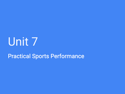 BTEC: (Pearson) Unit 7 - Practical Sports Performance (Full Resources)