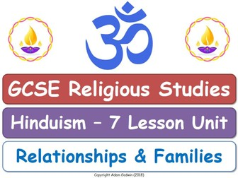 GCSE Hinduism - Relationships & Families (7 Lessons)