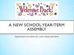 A New School Year/Term Assembly