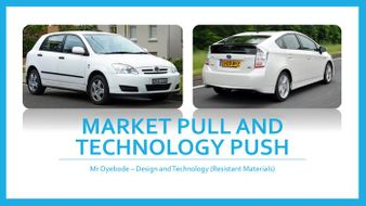 Market Pull and Technology Push