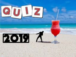 2019 End of Term Summer Quiz