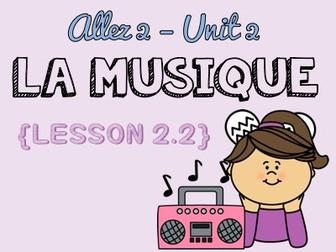 Allez 2 - Unit 2.2 - La musique, ma muse - faire + inf. et rendre + adj. - opinions - KS3 French