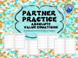Partner Practice Absolute Value Equations