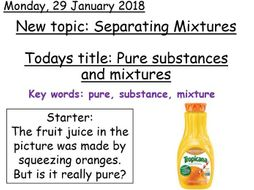 Year 7 - Pure Substances and Mixtures