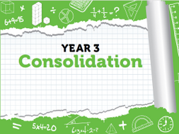 Year 3 Maths  Consolidation Pack: Spring Term - White Rose Maths
