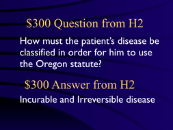 Jeopardy Law Game, Euthanasia Physician Assisted Suicide Oregon Gonzales