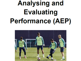 Analysing and Evaluating Performance (AEP) - OCR GCSE PE