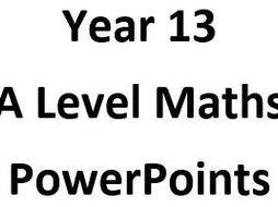 Year 13 A Level PowerPoints (Edexcel)