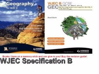 Geography WJEC Revision lesson with CASE STUDY BOOKLET for WJEC Specification B
