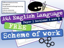 AQA English Language Paper 1 Section A and B Scheme of Work