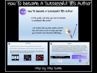 'How to Become a Successful TES Author - Step by Step Guide' - A 'Must Have' For Authors!