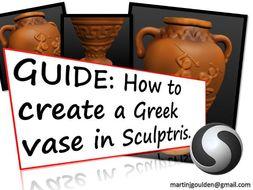 GUIDE Create a 3D Greek Vase in Sculptris (Free program)