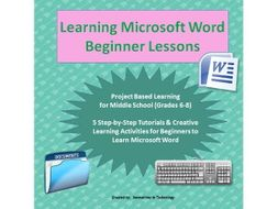 Learning to Use Microsoft Word - Beginner Lessons & Activities