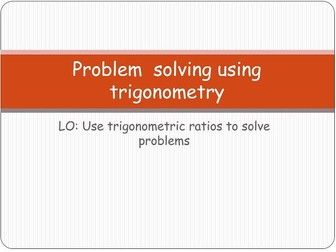 Problem solving with trigonometry