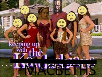 Keeping Up With the Macbeths - Modernise Macbeth