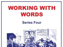 40-lesson Working With Words Series Four Scheme of Work