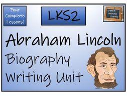 LKS2 History - Abraham Lincoln Biography Writing Activity