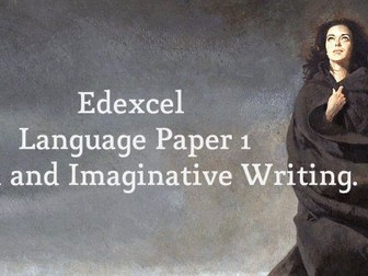 Edexcel Language Paper 1 Fiction and Imaginative Writing - Complete Lesson Plan