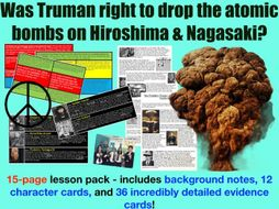 Truman & the atomic bombs on Hiroshima and Nagasaki - 15 page lesson pack