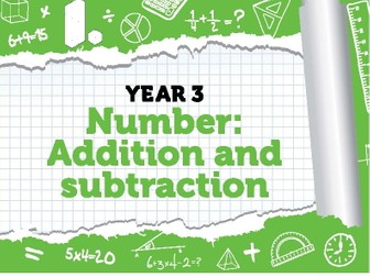 Year 3 - Addition and Subtraction - Weeks 4- 8