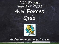 AQA Physics: 4.5 Forces Quiz