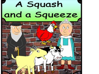 A SQUASH AND A SQUEEZE Story teaching resources EYFS Literacy
