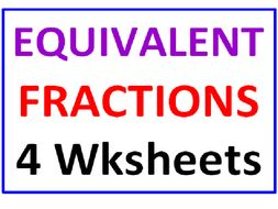 Equivalent Fractions Four (4 Worksheets)