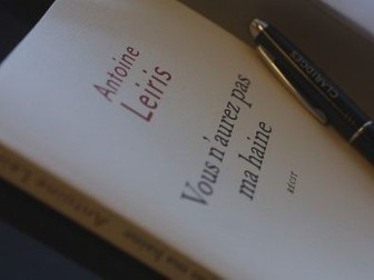 """""""Vous n'aurez pas ma haine"""": Reading comprehension (Contemporary French non-fiction) 1/8"""