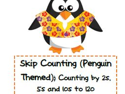 Skip Counting: Penguin Themed (counting by 2s, 5s and 10s to 120)
