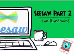 The Rundown: Seesaw - Part 1 and 2
