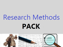 All Research Methods pack (ALL research methods  - can use with either AQA or OCR)