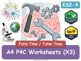 A4 P4C Worksheets - Tutor / Form Time - Philosophy - RE - RS - Religious Education - KS2 KS3 KS4