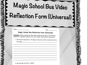 Universal Reflection Form for watching Magic School Bus Videos